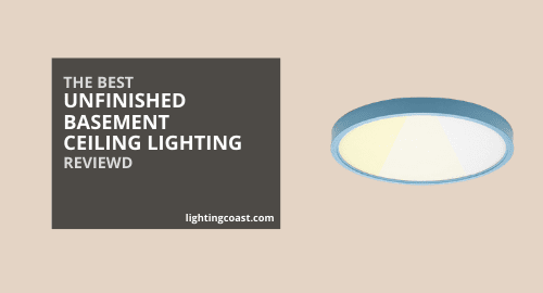 Best Lighting For Unfinished Basement Ceiling In 2021