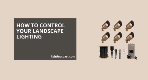 How to Control Landscape Lighting
