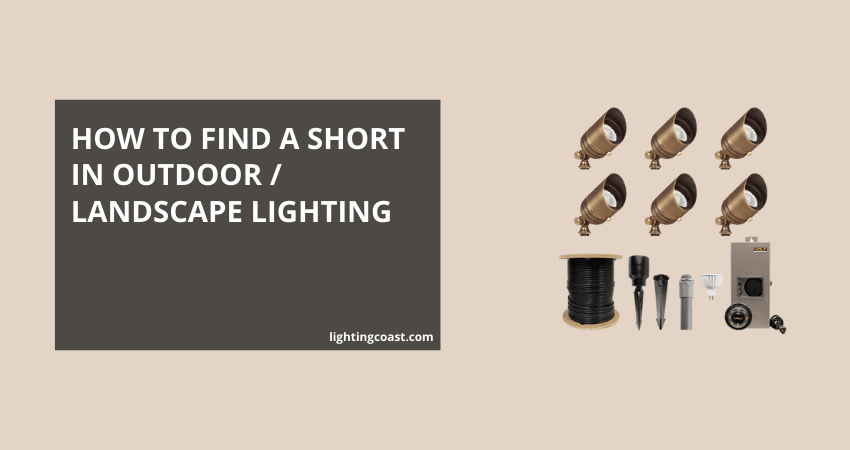 How to Find a Short in Outdoor Lighting / Landscape Lighting